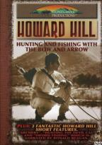 Howard Hill - Hunting And Fishing With The Bow & Arrow