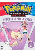 Pokemon Advanced Battle - Vol. 6: Deceit and Assist