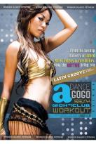Dance A GoGo: Latin Groove Dance Workout