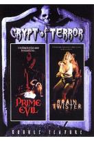 Crypt Of Terror - Prime Evil/Brain Twister