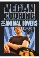 Vegan Cooking for Animal Lovers