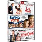 Life with Mikey/Swing Vote/Father Hood