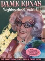 Dame Edna's Neighbourhood Watch II