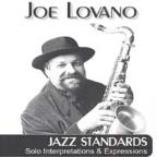 Joe Lovano: Jazz Standards - Solo Interpretations & Expressions