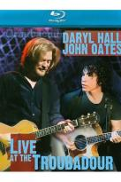 Hall &amp; Oates - Live At The Troubadour
