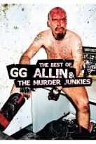 G.G. Allin - Best of G.G. Allin and The Murder Junkies
