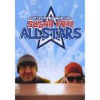 Sugar Free Allstars: Gettin' Funky with the Sugar Free Allstars