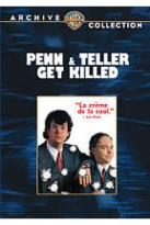 Penn &amp; Teller Get Killed