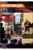 City Walker: Lunchtime Activities