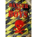 Danger for Boys