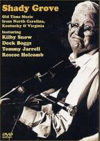 Shady Grove: Old Time Music from North Carolina, Kentucky, & Viriginia
