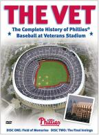 Vet - The Complete History of Phillies Baseball at Veterans Stadium