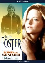 Stars You Love - Jodie Foster: Echoes of a Summer/Mesmerized