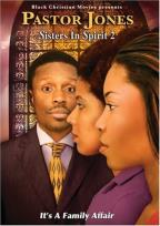 Pastor Jones - Sisters In Spirit 2