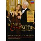 Renee Fleming/Dmitri Hvorostovsky: A Musical Odyssey in St. Petersburg