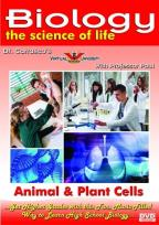 Biology: The Science of Life - Animal & Plant Cells