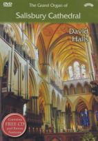 David Halls: The Grand Organ of Salisbury Cathedral