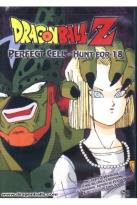 Dragon Ball Z - Perfect Cell: Hunt For 18