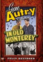 Gene Autry Collection - In Old Monterey