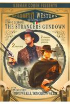 Spaghetti Western Collection: The Strangers Gun Down/Today We Kill, Tomorrow We Die