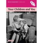COI Collection, Vol. 8: Your Children and You