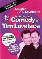 Laughin' with the Lovelaces featuring the Comedy of Tim Lovelace