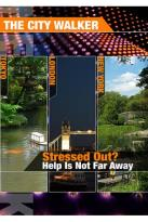 City Walker: Stressed Out? Help Is Not Far Away