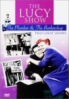 Lucy Show - The Plumber/The Barbershop