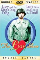 Lucy Show - Lucy and the Ring-a-Ding-Ding/Lucy Gets Caught Up in the Draft