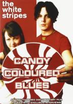 White Stripes - Candy Coloured Blues: Unauthorized