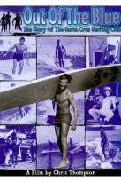 Out of the Blue: The Story of the Santa Cruz Surfing Club