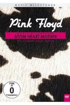 Pink Floyd: Music Milestones - Atom Heart Mother