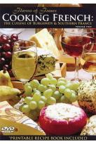 Cooking French - Vol 2: The Cuisine Of Burgundy & Southern France