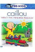 Caillou - Caillou's Train Trip &amp; Other Adventures