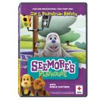 Seemores Playhouse-Car & Pedestrian Safety