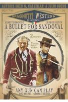 Spaghetti Western Collection: A Bullet for Sandoval/Any Gun Can Play