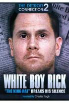 "White Boy Rick: ""The King Rat"" Breaks His Silence"