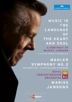 Music Is the Language of the Heart and Soul/Mariss Jansons: Mahler - Symphony No. 2
