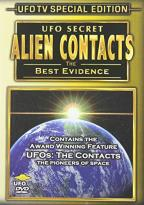 UFO Secret - Alien Contacts: The Best Evidence