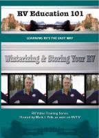 RV Education 101 - Winterizing and Storing your RV