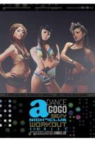 Dance a GoGo: Sexy Nightclub Workout