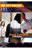 City Walker: Young Executive Lifestyles