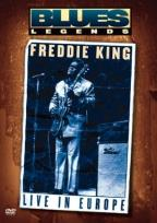 Blues Legends: Freddie King - Live In Europe
