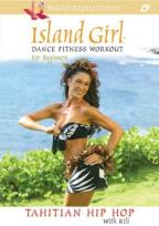Island Girl: Dance Fitness Workout for Beginners - Tahitian Hip Hop