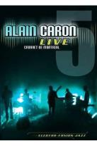 Alain Caron - Live