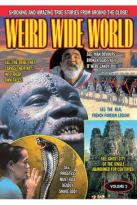 Weird Wide World, Vol. 2
