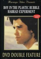 Boy in the Plastic Bubble, The/ The Harrad Experiment