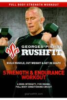 Georges St. Pierre: Rushfit - Strength and Endurance Workout