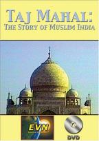 Taj Mahal: The Story of Muslim India