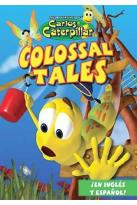 Carlos Caterpillar Vol. 1: Colossal Tales